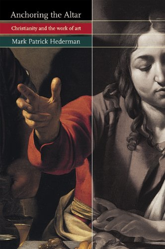 Anchoring the Altar: Christianity and the Work of Art pdf
