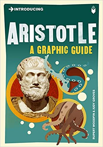 A Graphic Guide Introducing Aristotle