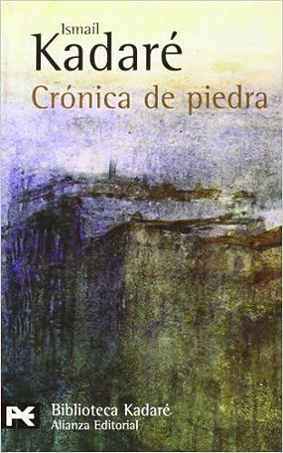 Cronica de piedra (Biblioteca De Autor/ Author Library)