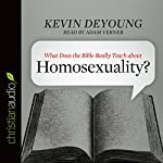 What Does the Bible Really Teach About Homosexuality? | Kevin DeYoung