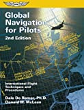 Global Navigation for Pilots, Dale DeRemer and Donald W. McLean, 1560273127