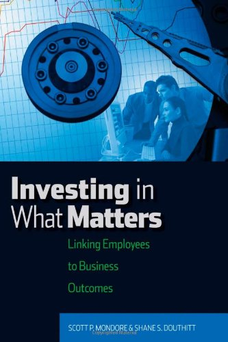Investing in What Matters: Linking Employees to Business Outcomes