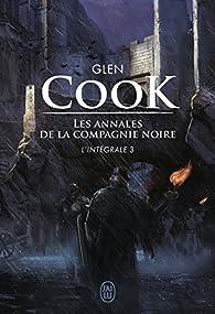 Les Annales de la Compagnie Noire, Intégrale 3  par Glen Cook