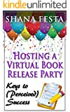 Hosting a Virtual Book Release Party: Keys to (Perceived) Success