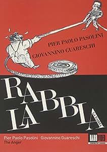 The Anger (La Rabbia)