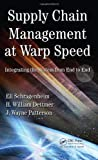 img - for Supply Chain Management at Warp Speed: Integrating the System from End to End by Eli Schragenheim (2009-04-28) book / textbook / text book