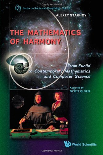 Mathematics of Harmony (Series on Knots and Everything) (Series on Knots and Everything (Hardcover))