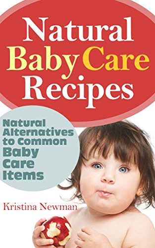 Baby Care Homemade Organic Recipes ebook