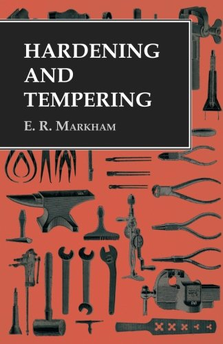 Hardening and Tempering - Hardening Tempering Steel