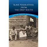 Slave Narratives From the Deep South (Dover Thrift Editions)