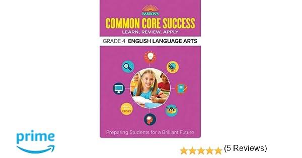 Barron's Common Core Success Grade 4 English Language Arts ...