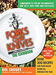 Forks Over Knives-The Cookbook: Over 300 Recipes for Plant-Based Eating All Through the Year (English Edition)