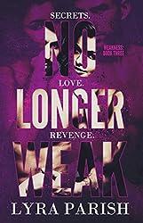 No Longer Weak (Weakness Book 3)