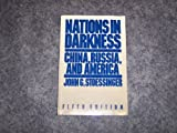 Nations in Darkness, Stoessinger, John G., 0075409208