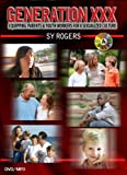 Generation XXX: Equipping Parents & Youth Workers for a Sexualized Culture
