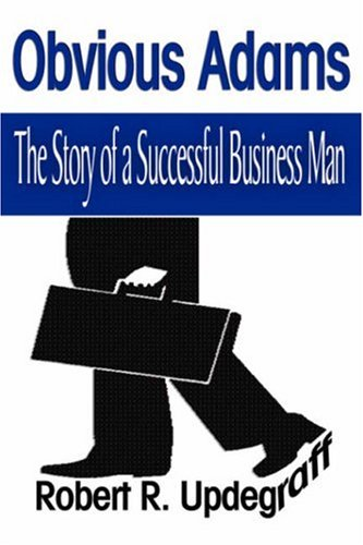 Download Obvious Adams: The Story of a Successful Business Man ebook
