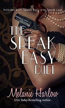 The Speak Easy Duet: Includes both Speak Easy and Speak Low by [Harlow, Melanie]