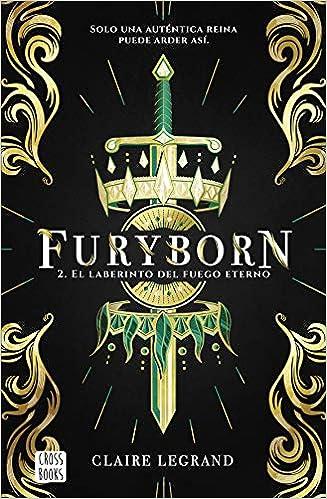 El laberinto del fuego eterno, Claire Legrand (Furyborn, 2) 51m%2B8mgVeaL._SX325_BO1,204,203,200_