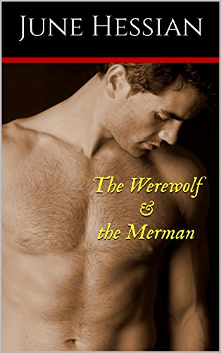 The Werewolf and the Merman