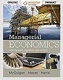MindTap Economics for McGuigan/Moyer/Harris' Managerial Economics: Applications, Strategies and Tactics, 14th Edition