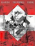 Helga: Growing up in Hitler's Germany