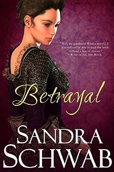 Betrayal by [Schwab, Sandra]