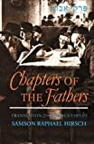 Chapters of the Fathers, Samson R. Hirsch, 0873061829