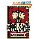 Doppelganger (The Doppeglangers Book 1)