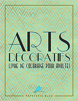 Arts Decoratif Livre De Coloriage Pour Adultes Motifs Art