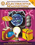 img - for Electricity & Magnetism, Grades 5 - 8 (Connecting Students to Science) book / textbook / text book