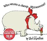 Who Wants a Cheap Rhinoceros?, Shel Silverstein, 1416996133