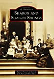 Sharon and Sharon Springs (Images of America)