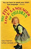 img - for Five Love Languages of Children by Gary Chapman (1998-05-04) book / textbook / text book