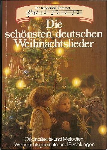 Die Schönsten Deutsche Weihnachtslieder.Die Schönsten Deutschen Weihnachtslieder Originaltexte Und
