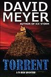 Torrent (Cy Reed Adventures) (Volume 3)