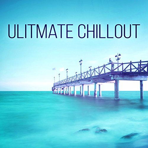 Ulitmate Chillout - Best Relaxing Music with Nature Sounds, Yoga & Tai Chi Deep Relaxation, Soothing Melody