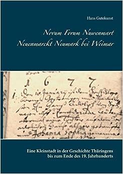 Book Novum Forum Nuwenmart Neuenmarckt Neumark Bei Weimar (German Edition)