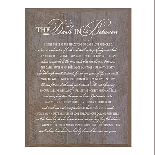 - LifeSong Milestones Memorial Gift for Loss of Loved one, Mother, Father, Wife, Husband, Son, Daughter Sympathy Gift Ideas Wall Plaque The Dash in Between Measures 12 x 15 (Barnwood)