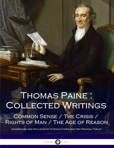 Book cover from Thomas Paine : Collected Writings: Common Sense / The Crisis / Rights of Man / The Age of Reasonby Thomas Paine