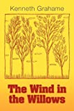 The Wind in the Willows, Kenneth Grahame, 1613822138