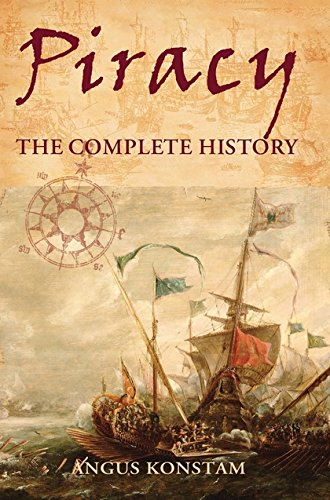 Piracy: The Complete History (General Military)