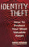 Identity Theft, Robert J. Hammond, 1564146367