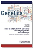 Mitochondrial DNA Diversity and Phylogenetic Relationships: Among two indigenous Kenyan goat breeds
