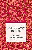 Democracy in Iran, Jahanbegloo, Ramin, 1137330163