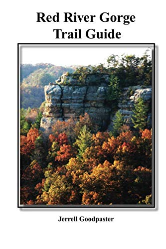 Red River Gorge Trail Guide (Red River Gorge Trail Map)