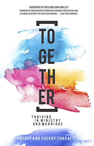 Together: Thriving in Ministry and Marriage