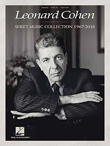 Leonard Cohen - Sheet Music Collection: 1967-2016 (Music Book Pvg Sheet)