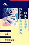 Seduction by Light