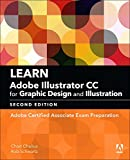 Learn-Adobe-Illustrator-CC-for-Graphic-Design-and-Illustration-Adobe-Certified-Associate-Exam-Preparation-2nd-