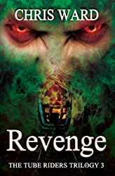 The Tube Riders: Revenge (The Tube Riders Trilogy #3)
